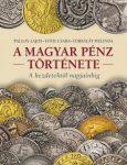 A magyar pénz története album Kossuth Kiadó