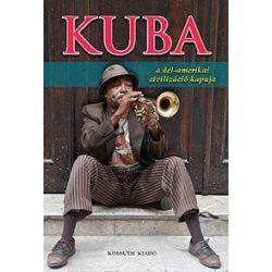 Kuba útikönyv Kossuth kiadó 2015