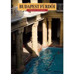 Budapest fürdői - Télen-nyáron könyv Corvina Kiadó Kft.  2012