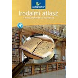 CR-0152 Irodalmi atlasz a középiskolások számára, Középiskolai Irodalomtörténeti atlasz Cartographia Tankönyvkiadó 2017
