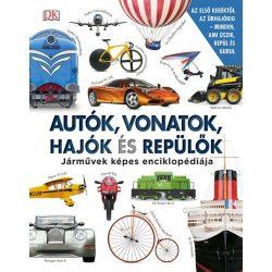 Autók, vonatok, hajók és repülők Járművek képes enciklopédiája - HVG könyvek 2017