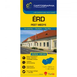 Érd térkép, Érd várostérkép, Pest megye térkép Cartographia 1:20 000 1: 1:200 000   2012