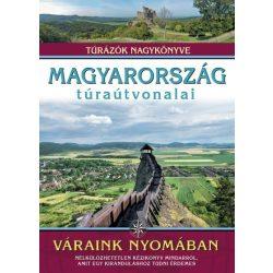 Magyarország túraútvonalai - Váraink nyomában, Túrázók nagykönyve Nagy Balázs 2018
