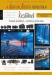 A digitális fotózás műhelytitkai kezdőknek  2015