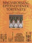 Magyarország építészetének története könyv Vince kiadó - Sisa József, Dora Wiebenson