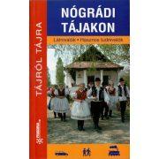 Nógrádi tájakon Tájról tájra útikönyv Frigória kiadó
