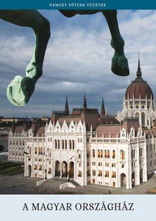 A magyar Országház könyv 2016 Országgyűlés Hivatala