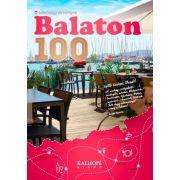 Balaton könyv, Balaton 100 Kalliopé kiadó Minőségi élmények 2018