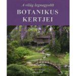 A világ legnagyobb botanikus kertjei album Booklands 2000 kiadó