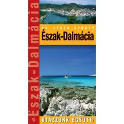 Dalmácia-Észak útikönyv Hibernia kiadó 2008 Utazzunk együtt sorozat