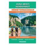 Duna menti kerékpárút Németországban térkép+könyv Frigória  2014