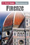 Firenze útikönyv Nyitott Szemmel, Kossuth kiadó  2016
