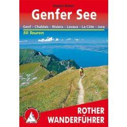 Genfi tó környéke túrakalauz, Rund um den Genfer See, Genf – Chablais – Riviera – Lavaux – La Côte – Jura - RO 4154