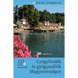 Gyógyfürdők és gyógyszállók Magyarországon könyv Corvina Kiadó Kft.  2014