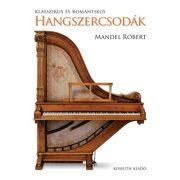 Klasszikus és romantikus hangszercsodák album Kossuth Kiadó