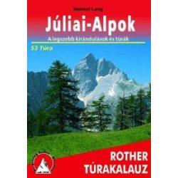 Júliai Alpok túrakalauz Freytag  2019  magyar nyelvű, Júliai Alpok könyv WFH 5895