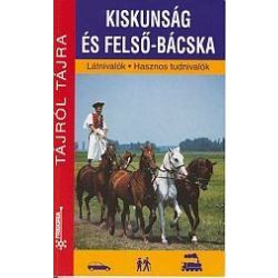 Kiskunság és Felsö-Bácska útikönyv Frigória kiadó