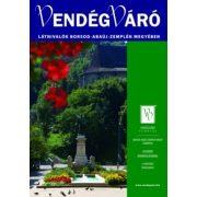 Látnivalók Borsod-Abaúj-Zemplén megyében Vendégváró útikönyv Well-Press kiadó