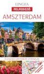 Amszterdam útikönyv Lingea Felfedező 2017
