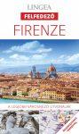 Firenze útikönyv Lingea Felfedező 2017