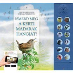 Ismerd meg a kerti madarak hangját! - Ki lakik a kerti fákon?  HVG könyvek 2018