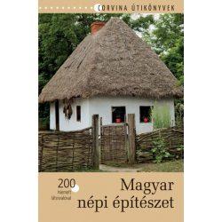 Magyar népi építészet könyv Corvina Kiadó Kft.  2016