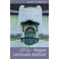 Magyar szecessziós építészet - 225 kiemelt épülettel könyv Corvina Kiadó Kft.  2015