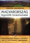 Magyarország legszebb túraútvonalai könyv Nagy Balázs  2010