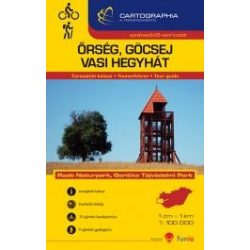 Őrség térkép, Őrség, Göcsej, Vasi Hegyhát túraajánló kalauz Cartographia 2014 Őrség turistatérkép