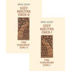 Szép magyar ének I.-II. rész együtt - Fine Hungarian Song Kossuth kiadó 2016 Fine hungarian song