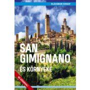San Gimignano és környéke útikönyv  - VilágVándor 2019 San Gimignano útikönyv