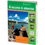 A Balaton és környéke útikönyv Well-Press kiadó