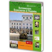 Eszterházától Eisenstadton át Fraknóig Vendégváró útikönyv Well-Press kiadó