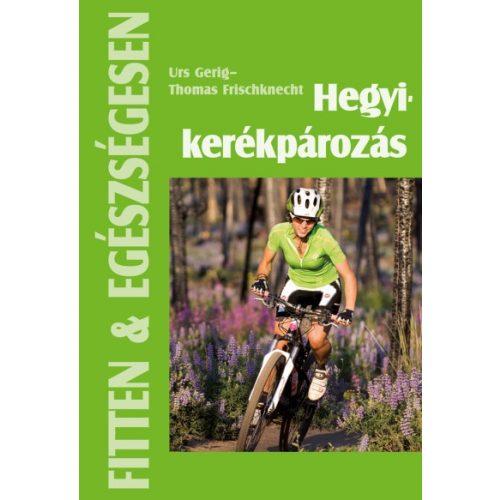Hegyi kerékpározás könyv Cser