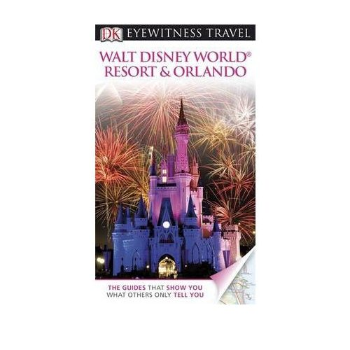 Walt Disney World Resort Orlando útikönyv DK Eyewitness Guide, angol 2012