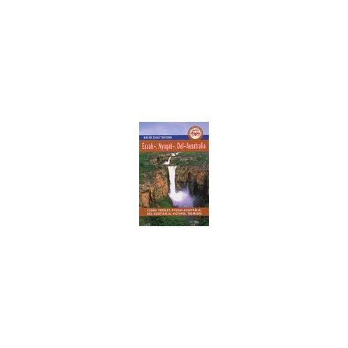 Ausztrália  útikönyv,Ausztrália -Észak, Nyugat, Dél útikönyv Batár Zsolt