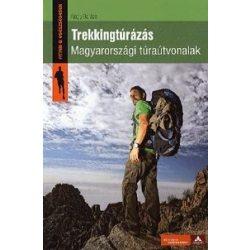 Trekkingtúrázás Magyarországi túraútvonalak könyv Cser