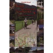 Nagy kerékpáros túrakönyv 5. atlasz Gyulafi József 2011