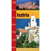 Isztria útikönyv Hibernia kiadó, Hibernia Nova Kft. 2008 Utazzunk együtt sorozat