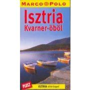 Isztria útikönyv, Kvarner öböl útikönyv Marco Polo