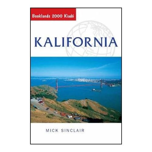 Kalifornia útikönyv Booklands 2000 kiadó