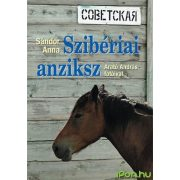 Szibéria útikönyv, Szibériai anziksz Kossuth kiadó 2010