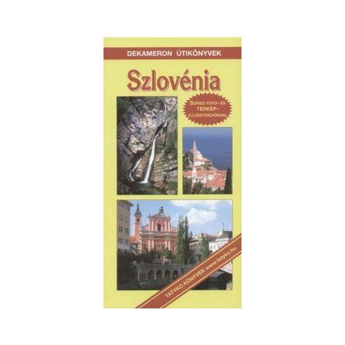 Szlovénia útikönyv Dekameron kiadó