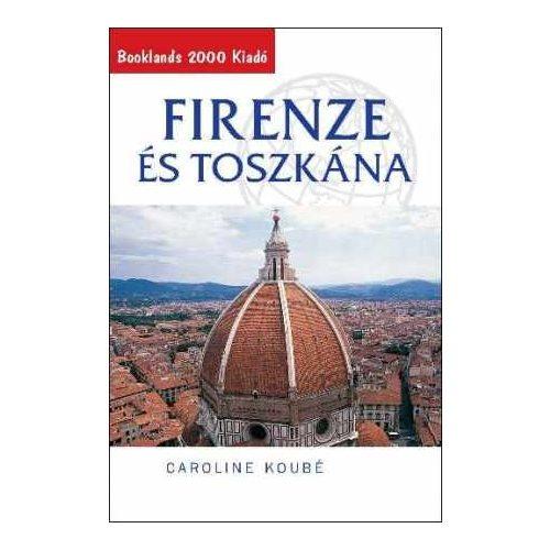 Firenze és Toscana, Toszkána útikönyv Booklands 2000 kiadó
