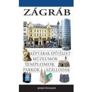 Zágráb útikönyv Kossuth