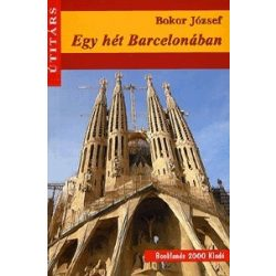 Egy hét Barcelonában útikönyv Booklands 2000 kiadó  2012