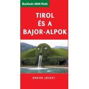 Tirol és a Bajor-Alpok útikönyv Booklands 2000 kiadó 2013