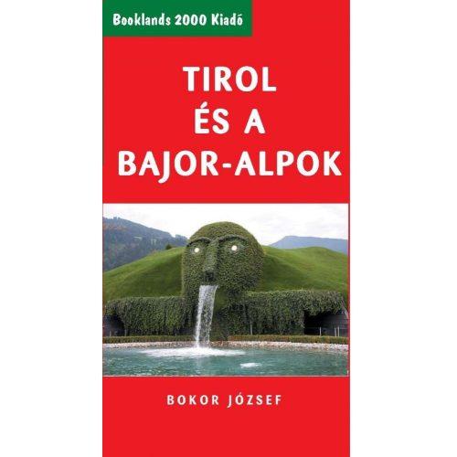 Tirol és a Bajor-Alpok útikönyv Booklands 2000 kiadó