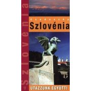 Szlovénia útikönyv Hibernia kiadó, Hibernia Nova Kft. Utazzunk együtt sorozat
