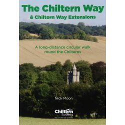 Walk The Chiltern Way & Chiltern Way Extensions : A long-distance circular walk round the Chilterns